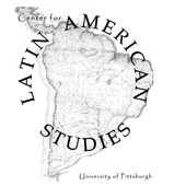 CLAS - Center for Latin American Studies - University of Pittsburgh